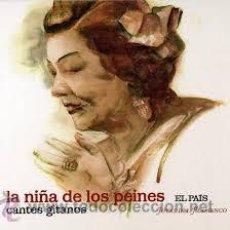 CDs de Música: LA NIÑA DE LOS PEINES - CANTES DE LOS PEINES - JOYAS DEL FLAMENCO EL PAIS CD LIBRO. Lote 36723922