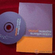CDs de Música: CD SINGLE PROMO ROBBIE WILLIAMS SUPREME. Lote 36782553