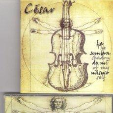 CDs de Música: CÉSAR - LA SOMBRA DE MI MISMO ( CD 2002 ) MERTHENS, TANGERINE DREAM, KITARO. Lote 36784399