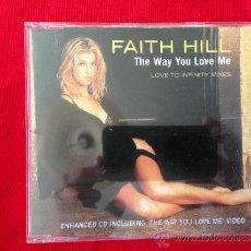 CDs de Música: CD SINGLE FAITH HILL THE WAY YOU LOVE ME. Lote 36799767