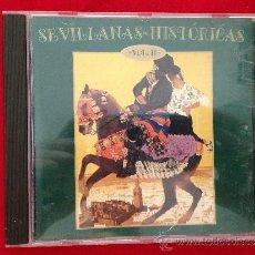 CDs de Música: CD ALBUM SEVILLANAS HISTORICAS VOLUMEN II. Lote 36822237