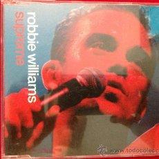 CDs de Música: CD SINGLE ROBBIE WILLIAMS SUPREME. Lote 36823534