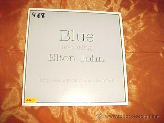 BLUE FEATURING ELTON JOHN  SORRY SEEMS TO BE THE HARDEST WORD  CD  PROMOCIONAL  EDICION EXTRANJERA