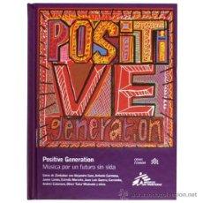 CDs de Música: POSITIVE GENERATION: MÚSICA PARA UN FUTURO SIN SIDA * DISCO LIBRO PRECINTADO. Lote 76729443