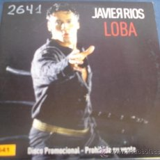 CDs de Música: JAVIER RIOS LOBA PROMO CD SINGLE. Lote 37033421