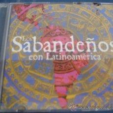 CDs de Música: LOS SABANDEÑOS CON LATINOAMERICA- LAGRIMAS NEGRAS +1 PROMO CD SINGLE. Lote 37128396