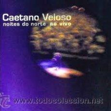 CDs de Música: 2 CD CAETANO VELOSO - NOITES DO NORTE AO VIVO. Lote 37155874