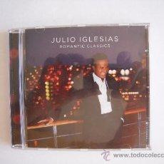 CDs de Música: JULIO IGLESIAS - ROMANTICS CLASSICS -. Lote 37177162
