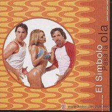 CDs de Música: EL SIMBOLO PASA LA OLA CD SINGLE. Lote 37254083