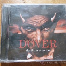 CDs de Música: DOVER - DEVIL CAME TO ME CD (SUBTERFUGE 1999). Lote 37306247