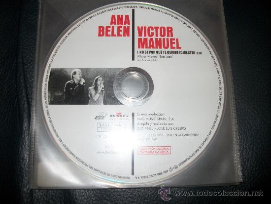 PROMO CD - ANA BELEN Y VICTOR MANUEL - NO SE POR QUE TE QUIERO - SOLO CD (Música - CD's Pop)