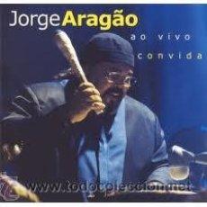 CDs de Música: CD JORGE ARAGAO - CONVIDA AO VIVO. Lote 37435971