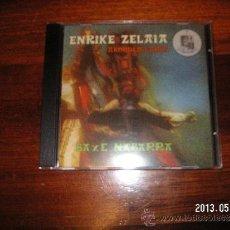 CDs de Música: ENRIKE ZELAIA BAXE NABARRA. Lote 37481918