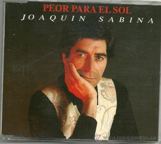 JOAQUIN SABINA. PEOR PARA EL SOL (CD SINGLE 1992) (Música - CD's Pop)