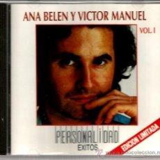 CDs de Música: CD ANA BELEN Y VICTOR MANUEL VOL. 1 : PERSONALIDAD - EXITOS (EDICION LIMITADA). Lote 37575145