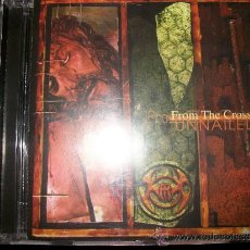 CDs de Música: CD - UNNAILED - FROM THE CROSS - DEATH GRUNGE METAL. Lote 37743668