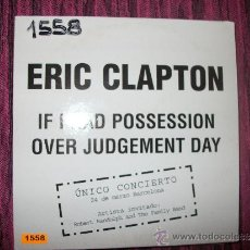 CDs de Música: PROMO CD SINGLE - ERIC CLAPTON - IF I HAD POSSESSION - OVER JUDGEMENT DAY - SPANISH PROMO. Lote 37744937