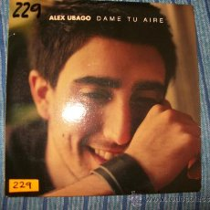 CDs de Música: PROMO CD SINGLE - ALEX UBAGO - DAME TU AIRE. Lote 37967508
