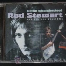 CDs de Música: A LITTLE MISUNDERSTOOD (THE SIXTIES SESSIONS) ROD STEWART. Lote 38362636