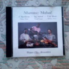 CDs de Música: CD MUMTAZ MAHAL (N. RAVIKIRAN, TAJ MAHAL Y V.M. BHATT). Lote 38356937
