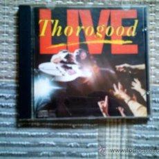 CDs de Música: CD GEORGE THOROGOOD: LIVE. Lote 38367547