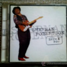 CDs de Música: CD SHERMAN ROBERTSON: HERE & NOW. Lote 38368646