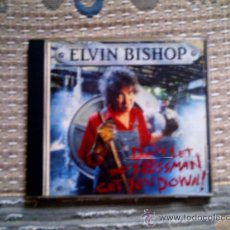 CDs de Música: CD ELVIN BISHOP: DON´T LET THE BOSSMAN GET YOU DOWN!. Lote 38374416
