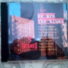 CDs de Música: CD 1995 WE ARE THE BLUES. Lote 38454147