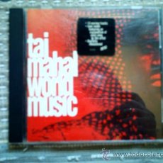 CDs de Música: CD TAJ MAHAL: WORLD MUSIC. Lote 38520700