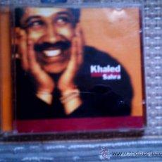CDs de Música: CD KHALED: SAHRA. Lote 38525606