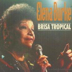 CDs de Música: ELENA BURKE.BRISA TROPICAL.CD. Lote 38606729