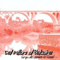 CDs de Música: GRUP DE DANSES EL RAVAL DE VILA-REAL - DEL MILLARS AL BELCAIRE - CD (2003) FOLK VALENCIÀ DE CASTELLÓ. Lote 38729753