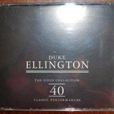 CDs de Música: DUKE ELLINGTON.- THE GOLD COLLECTION (40 CLASSIC PERFORMANCES) (2 CDS). Lote 38735435
