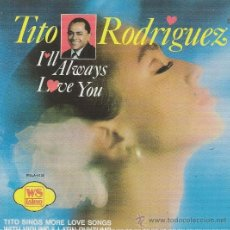 CDs de Musique: TITO RODRIGUEZ. I´LL ALWAYS LOVE YOU.CD. Lote 38854411