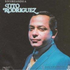 CDs de Musique: TITO RODRIGUEZ. RECORDANDO A TITO RODRIGUEZ. CD. Lote 38854657