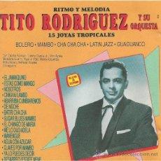 CDs de Musique: TITO RODRIGUEZ. 15 JOYAS TROPICALES.CD. Lote 38854751