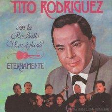 CDs de Musique: TITO RODRIGUEZ. ETERNAMENTE. CD.CON LA RONDALLA VENEZOLANA.. Lote 38855001