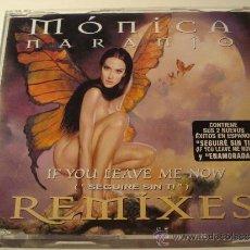 CDs de Música: MONICA NARANJO IF YOU LEAVE ME NOW REMIXES. Lote 38966812