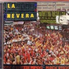 CDs de Música: CD LA NEVERA TIEMPOS MODERNOS PRECINTADO. Lote 39018152