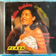 CDs de Música: GREATEST HITS - BILLIE HOLIDAY -LOVE COME BACK FLASH PILZ- MADE IN GERMANY - HOLLAND - ???? - CD .... Lote 39023630