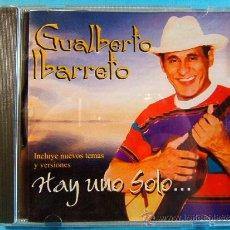 CDs de Música: HAY UNO SOLO... - GUALBERTO IBARRETO - ESTUDIOS JOENSA CARACAS VENEZUELA - ???? - CD ... . Lote 39023728