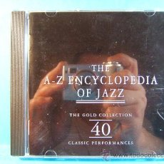 CDs de Música: THE A-Z ENCYCLPEDIA OF JAZZ -THE GOLD COLLECTION 4 CLASSIC- MADE IN ITALY-RETRO - 1996 - DOS CD ... . Lote 39026239