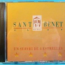 CDs de Música: SANT BENET - HOTEL 4 ESTRELLAS Y RESTAURANTE SANT FRUITOS DE BAGES - MANRESA - EME - 1999 - CD .... Lote 39026947