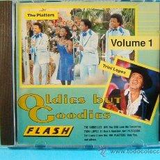 CDs de Música: OLDIES BUT GOODIES - VOL.1 - DRIFTERS, PLATTERS, ETC-FLASH MADE IN GERMANY - HOLANDA - ???? - CD .... Lote 39027174