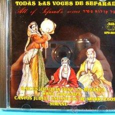 CDs de Música: TODAS LAS VOCES DE SEFARAD -ALL OF SEFARAD'S-CANTOS TRADICIONALES JUDEO ESPAÑA- SAGA - 1988 - CD .... Lote 39027482