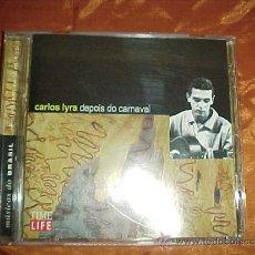 CDs de Música: CARLOS LYRA. DEPOIS DO CARNAVAL. MUSICAS DO BRASIL. CD TIME LIFE. Lote 39090560