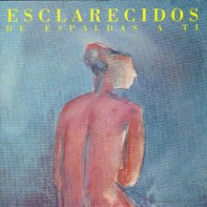 CDs de Música: ESCLARECIDOS - DE ESPALDAS A TI - CD. Lote 39306807