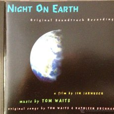 CDs de Música: NIGHT ON EARTH- MUSIC BY TOM WAITS-ORIGINAL SONGS BY TOM WAITS & KATHLEEN BRENNAN. Lote 39388932