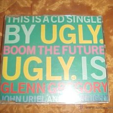 CDs de Música: UGLY. BOOM THE FUTURE. CD SINGLE. GLENN GREGORY. JOHN URIEL AND IAN WRIGHT. EDICION INGLESA. Lote 39609544