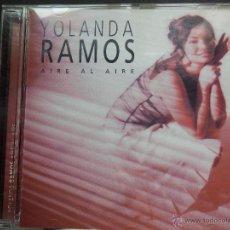 CDs de Música: YOLANDA RAMOS AIRE AL AIRE. Lote 39663391